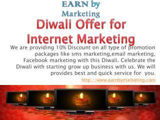 Diwali offer for Internet Marketing- earnbymarketing.com