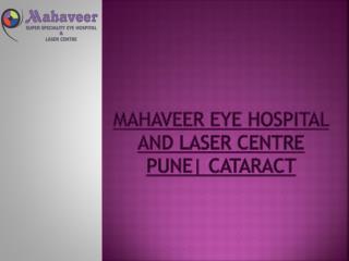 Mahaveer Eye hospital and laser centre Pune