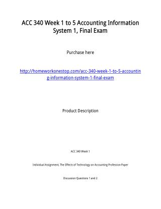 ACC 340 Week 1 to 5 Accounting Information System 1, Final Exam