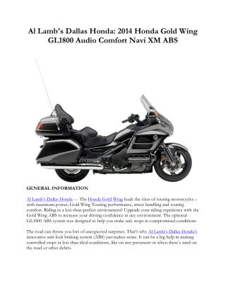 Al Lamb's Dallas Honda: 2014 Honda Gold Wing GL1800 Audio Comfort Navi XM ABS
