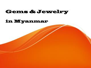 Myanmar Gems & Jewelry