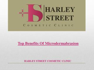 Top Benefits Of Microdermabrasion