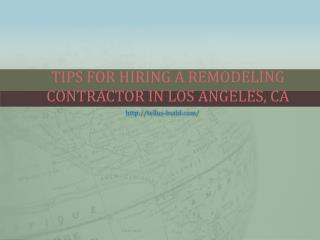 Tips For Hiring A Remodeling Contractor In Los Angeles, CA