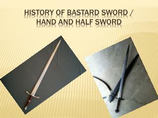 History of Bastard Sword