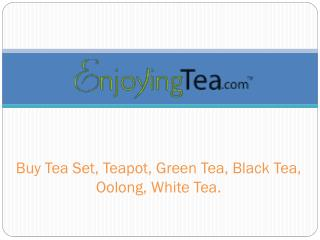 EnjoyingTea.com - Buy Tea Online at Enjoying Tea