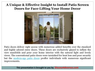 A Unique & Effective Insight to Install Patio Screen Doors for Face-Lifting Your Home Decor
