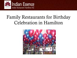Family Restaurants for Birthday Celebration in Hamilton