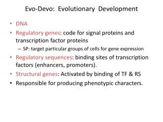 Evo-Devo:  Evolutionary  Development
