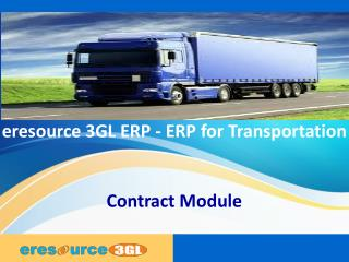 eresource 3GL ERP| ERP For Transportation| Contract Module