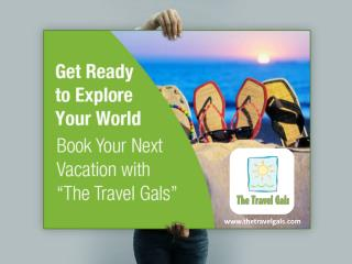 Design Your Life�s Unforgettable Vacation with The Travel Gals