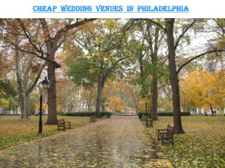 CHEAP WEDDING VENUES IN PHILADELPHIA