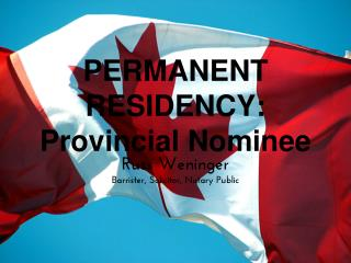 PERMANENT RESIDENCY- Provincial Nominee