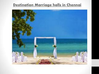 Destination Marriage halls in Chennai