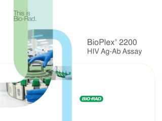 Bio-Rad: Accurate early HIV diagnosis