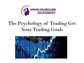 The Psychology of Trading Get Your Trading Goals