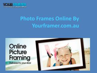 Photo Frames Online By Yourframer In Australia