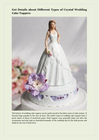 Get Details about Different Types of Crystal Wedding Cake Toppers