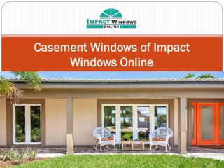 Casement Windows of Impact Windows Online