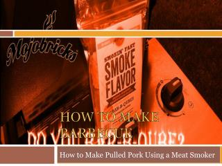 Smoking Meat Made Easy