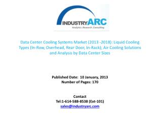 DATA CENTER COOLING SYSTEM MARKET IS EXPECTED TO INCREASE TO AROUND $18.5 BN IN 2018