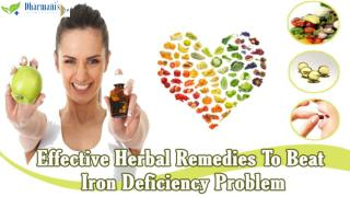 Effective Herbal Remedies To Beat Iron Deficiency Problem