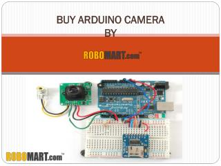 Buy Arduino Camera from Robomart