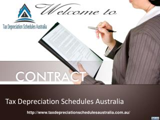 Tax Depreciation schedules Australia for Depreciation Specialists.