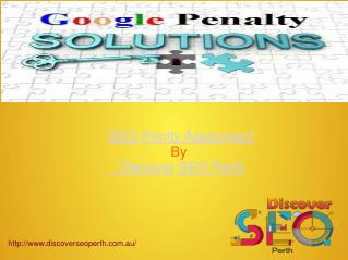 SEO Penalty Assesment | Discover SEO Perth