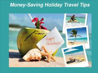 Money-Saving Holiday Travel Tips