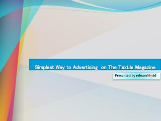 Advertising Procedure on Textile Magazine