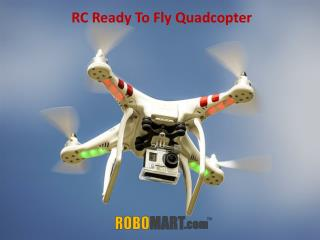 RC Ready To Fly Quadcopter Robomart