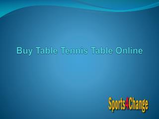 Buy Table Tennis Table Online