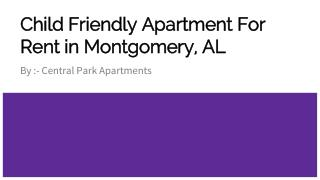 Child Friendly Rental Apartments in Montgomery, AL