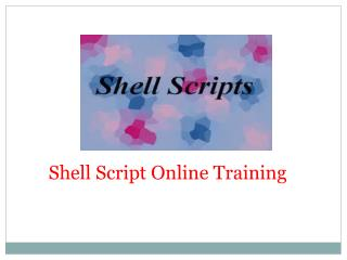 The Best  Shell Scripting Online Training In India, USA, UK Canada
