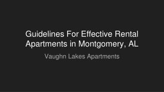 Guidelines For Effective Rental Apartments in Montgomery, AL