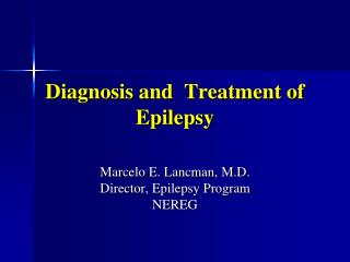 Diagnosis and  Treatment of Epilepsy