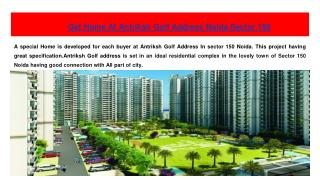 Get Home At Antriksh Golf Address Noida Sector 150
