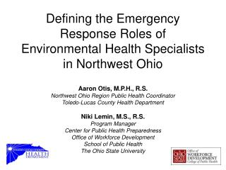 Defining the Emergency Response Roles of Environmental Health Specialists in Northwest Ohio