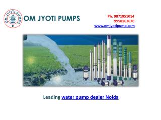 Reliable water pump dealer Noida OM Jyoti Pumps