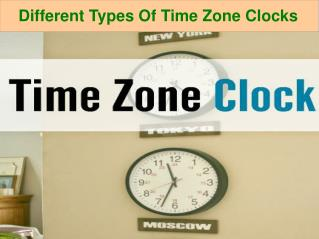 Different Types of Time Zone Clocks