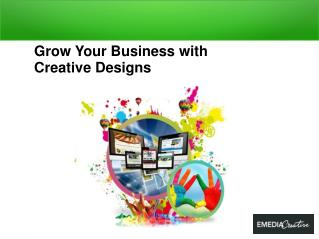 Grow Your Business with Creative Designs