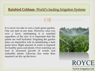 Rainbird Cobham- World's leading Irrigation Systems