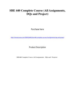 SBE 440 Complete Course (All Assignments, DQs and Project)