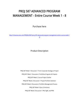 PROJ 587 ADVANCED PROGRAM MANAGEMENT - Entire Course Week 1 - 8