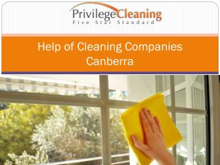Help of Cleaning Companies Canberra