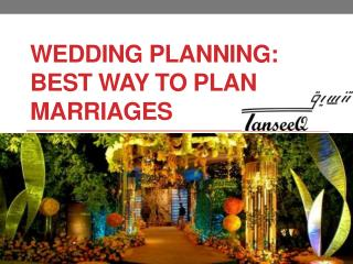 Wedding Planning Best Way to Plan Marriages