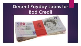 Decent Payday Loans for Bad Credit
