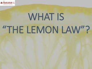 "What is ""The lemon law""?"