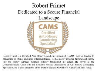 Robert Frimet Dedicated to a Secure Financial Landscape