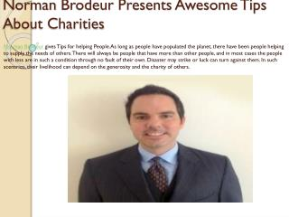 Norman Brodeur Presents Awesome Tips About Charities